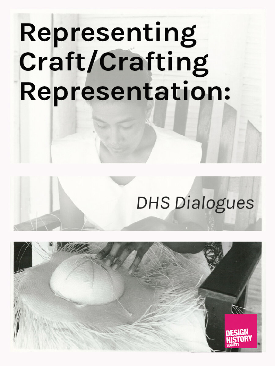 Open Call: Representing Craft/Crafting Representation: DHS Dialogues