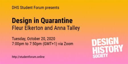 DHS Virtual Student Forum / Design in Quarantine team, Fleur Elkerton and Anna Talley