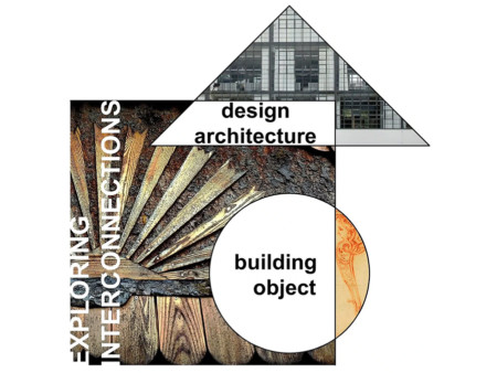Building-Object/Design-Architecture: Exploring Interconnections