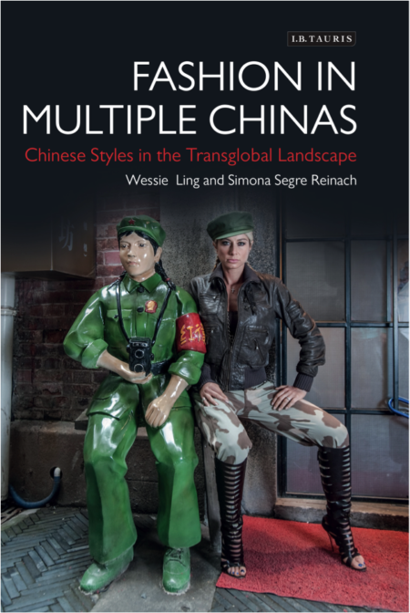 DHS Publication Grant Awarded 'Fashion in Multiple Chinas: Chinese Styles in the Transglobal Landscape' is now in Paperback.